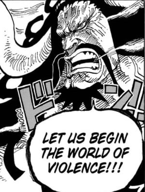 Kaido want to begin a world of violence