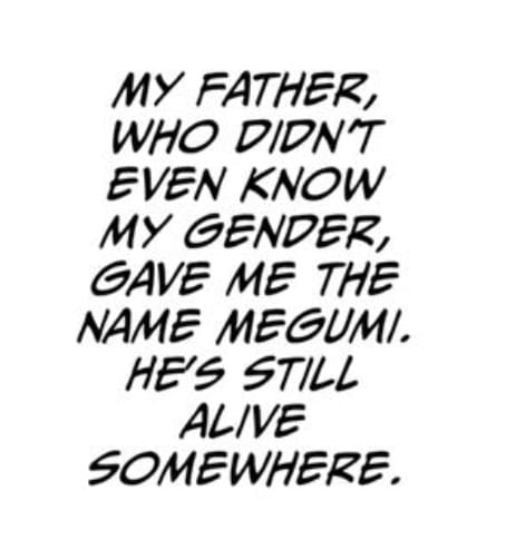 Megumi thinks back to his father who named him