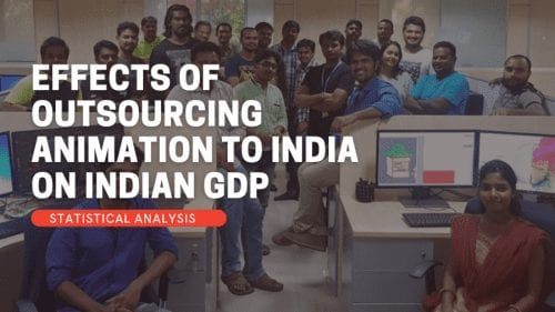 Effects Of Outsourcing Animation To India On Indian GDP