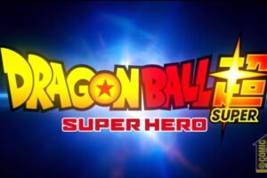 New Dragon Ball Super Movie: Release Date, Trailer, Plot & Everything You Need To Know!